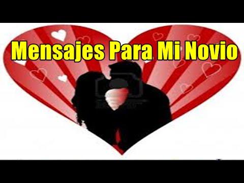 Mensajes Para Mi Novio Imagenes De Amor Frases De Amor Bonitas