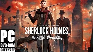 DOWNLOAD SHERLOCK HOLMES:THE DEVIL'S DOUGHTER | PC TORRENT |