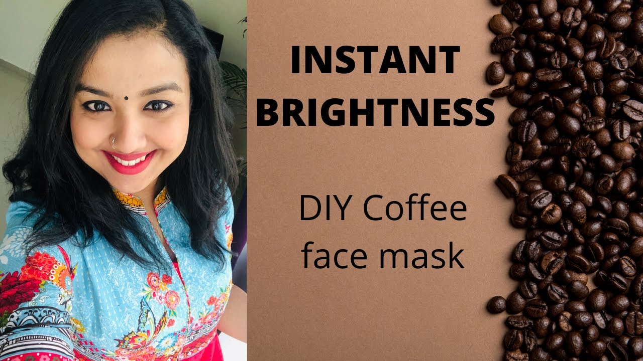 Instant Brightness Skin Whitening Diy Coffee Face Mask For Glowing Skin Simply Blessed Youtube