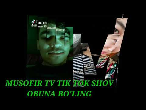 11 сентября 2019 г. Tik Tok Shov MUSOFIR TV Da Obuna Bo'ling Do'stlar