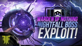 Warden of Nothing Nightfall Boss Exploit! Destiny 2: Forsaken Guide