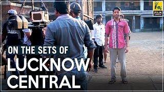 On The Sets Of Lucknow Central | Farhan Akhtar & Nikkhil Advani | Cheat Sheet