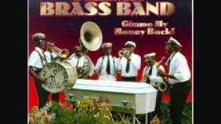 Gimme My Money Back by the Treme Brass Band