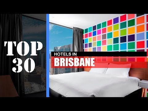 TOP 30 BRISBANE Best Hotels | Places To Stay