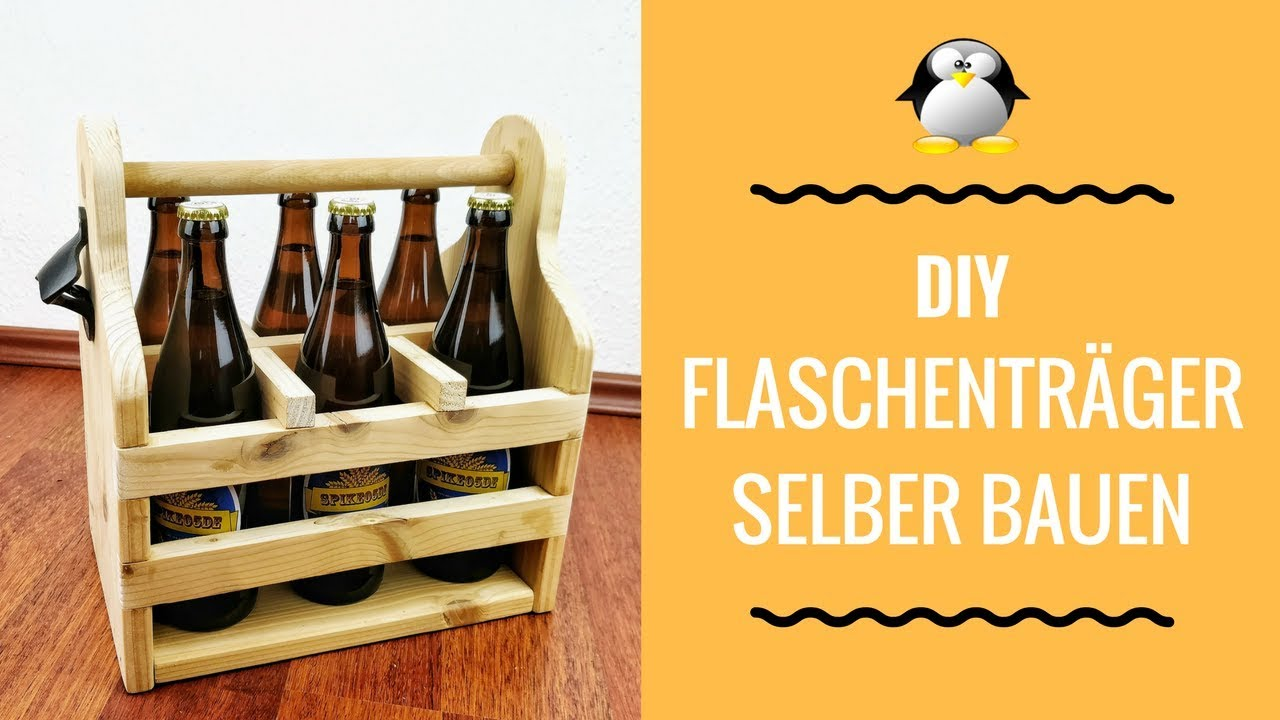 diy flaschentr ger biertr ger bauen youtube. Black Bedroom Furniture Sets. Home Design Ideas