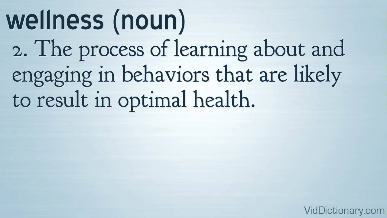 wellness - definition - YouTube