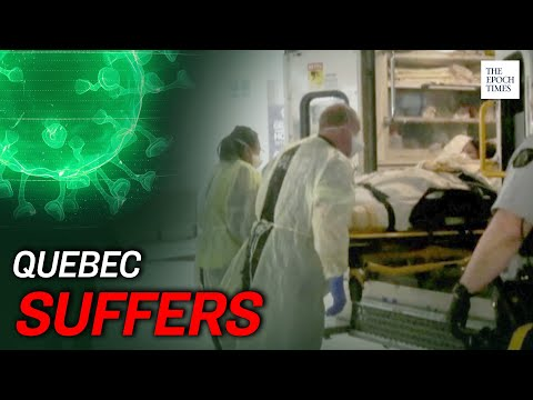 Quebec Hit Hard by CCP Virus Due to Close Ties With Chinese Regime | CCP Virus | COVID-19