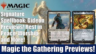 MTG Signature Spellbook Gideon Preview! 8 Cards Including Rest in Peace and Worship