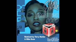 Estelle - Something Good (Terry Hunter Bang Mix)
