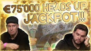 HEADS UP POKER FOR €75,000!!!!