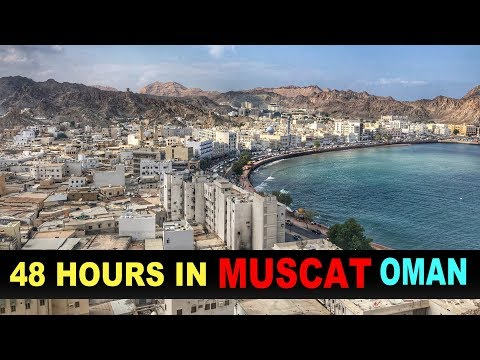 A Tourist's Guide to Muscat, Oman 2018