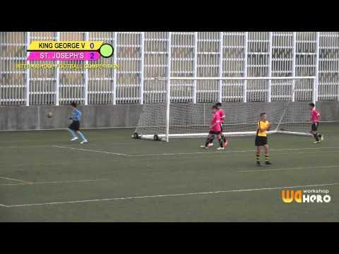 ◆ King George V vs St. Joseph's ◆D1- Inter-school football competition 2014-2015