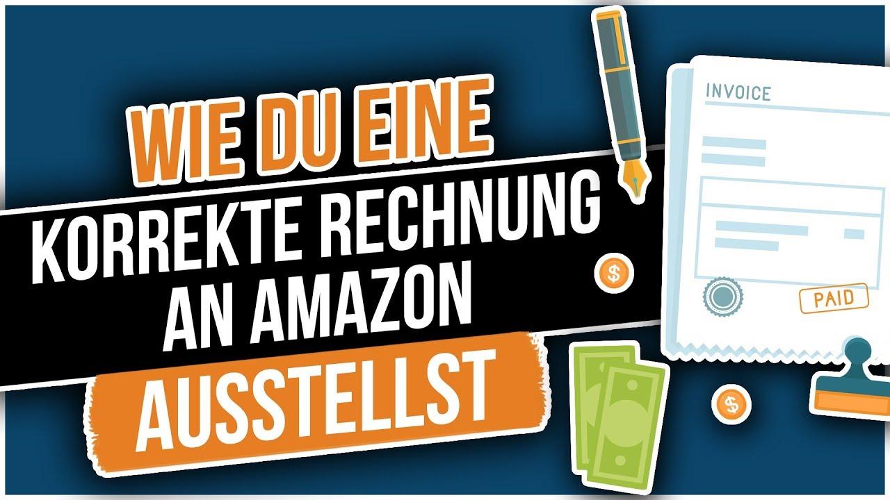 Wie Du Eine Korrekte Rechnung An Amazon Ausstellst Steuern Für