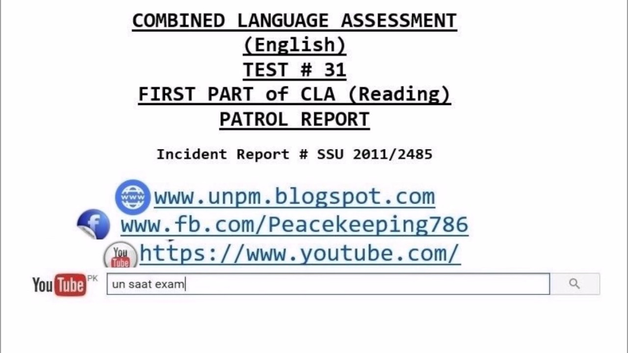 CLA TEST # 31COMBINED LANGUAGE ASSESSMENT (English) FIRST PART of CLA  (Reading) PATROL REPORT