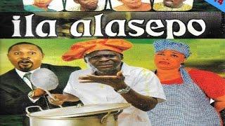 ilá Alásèpọ̀ - Latest Yoruba Movies 2014
