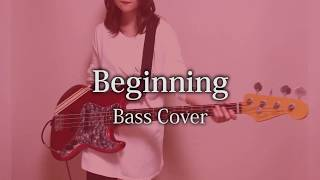 Beginning / Nothing's Carved In Stone ? 【Bass Cover】? ?