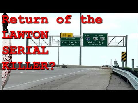 Return of the Lawton Serial Killer?