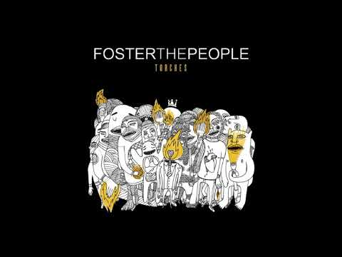 Foster The People - Call It What You Want (