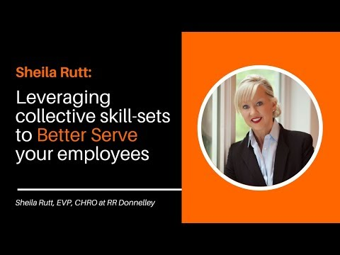 Episode #37 Sheila Rutt, Chief HR Officer at RR Donnelley