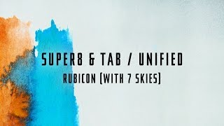Super8 & Tab With 7 Skies - Rubicon