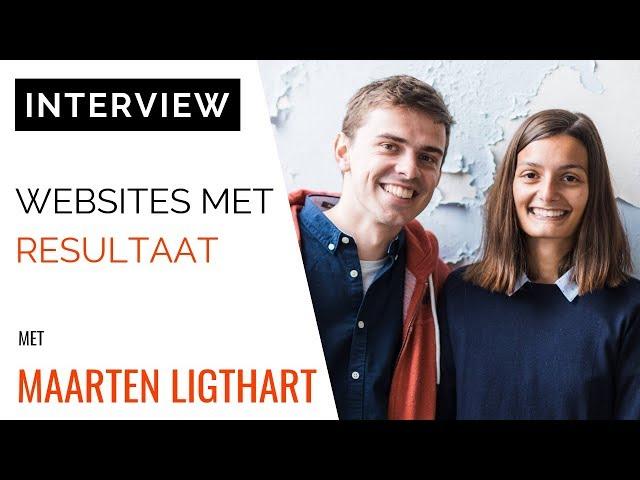 [INTERVIEW] Website Specialist Maarten Ligthart: Websites Met Resultaat