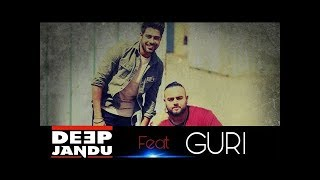 Tution Da Time (Full Song) Guri ft Deep Jandu | New Punjabi Song 2017