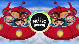 LITTLE EINSTEINS (Trap Remix) Theme Song