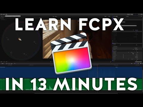 Learn Final Cut Pro X in 13 Minutes | Tutorial Beginners