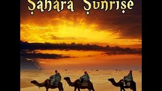 Chill 2 Chill presents ▶ SAHARA SUNRISE 2015 - Arabic Oriental Chillout Cafe Lounge Music