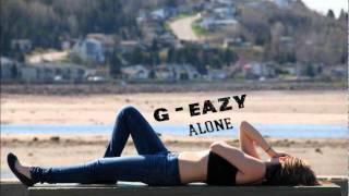 Alone - G-Eazy