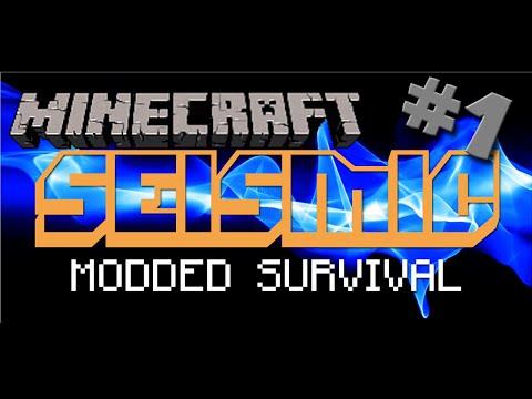 "Minecraft | Seismic Modded Survival #1: ""The Adventure Begins!!!"""