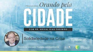 Solidariedade na Crise | Orando pela Cidade