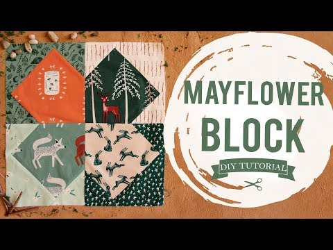 Sewing Tutorial: How to Make a Mayflower Quilt Block
