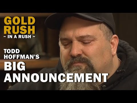 Gold Rush (In a Rush) | Todd Hoffman's Big Announcement