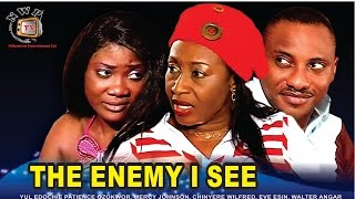 The Enemy I See    - Nigerian Nollywood Movie
