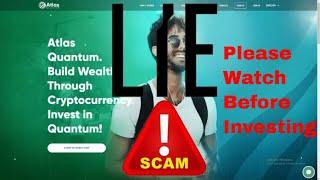 Atlas Quantum - A Genuine Investment or A Lying Scam?