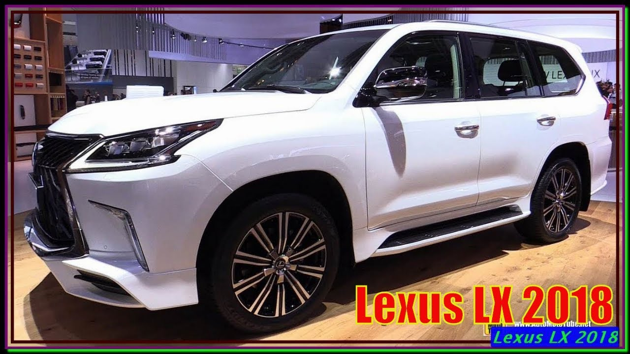 Lexus Lx 2018 New 570 Super Sport Review And Specs