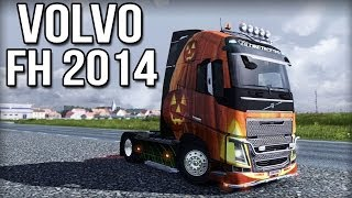 Volvo FH 2014 Review - Euro Truck Simulator 2 (v1.7+)