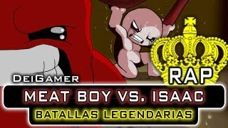 Repeat youtube video SUPER MEAT BOY VS. THE BINDING OF ISAAC | BATALLAS LEGENDARIAS RAP
