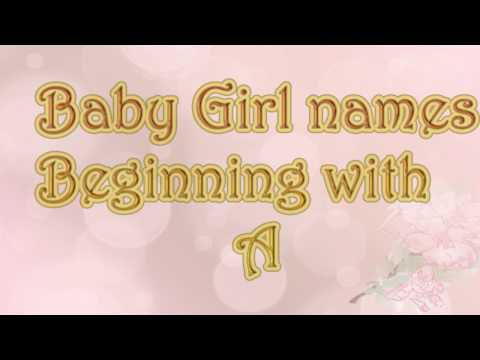 A Letter  Names For Girls -   26 Names From America's Top 1000  List