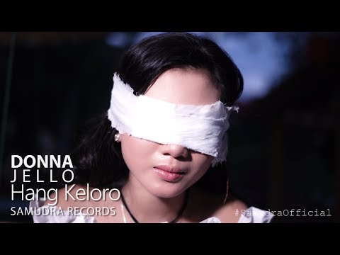 Download Donna Jello - Hang Keloro  Mp4 baru