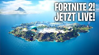 FORTNITE 2! JETZT LIVE! 🔥   Fortnite: Battle Royale