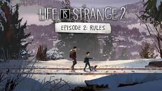 Life is Strange 2 [EP2] OST:Free Spirits