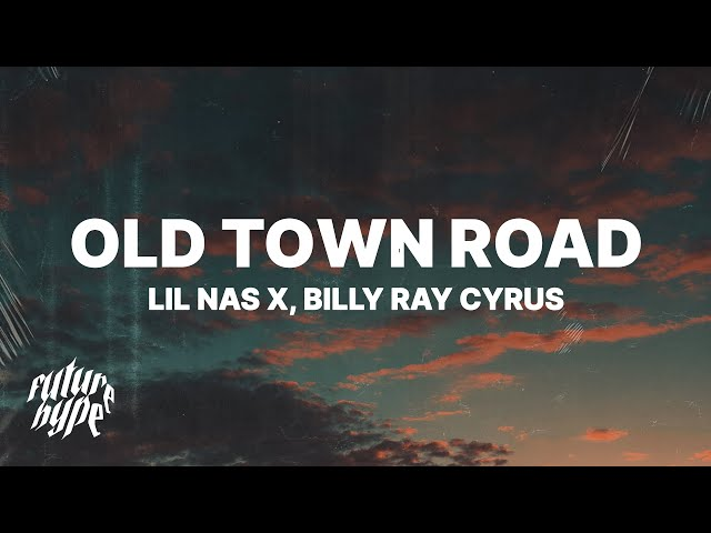 Lil Nas X Billy Ray Cyrus - Old Town Road