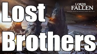 Lords of the Fallen - Lost Brothers Strategy