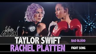 Taylor Swift - Bad Blood / Rachel Platten - Fight Song MASHUP