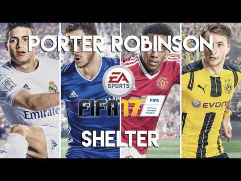 Porter Robinson & Madeon - Shelter (FIFA 17 Soundtrack)