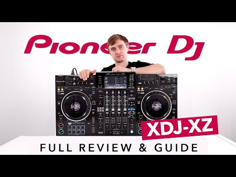 The Pioneer DJ XDJ-XZ - Full Review and Guide