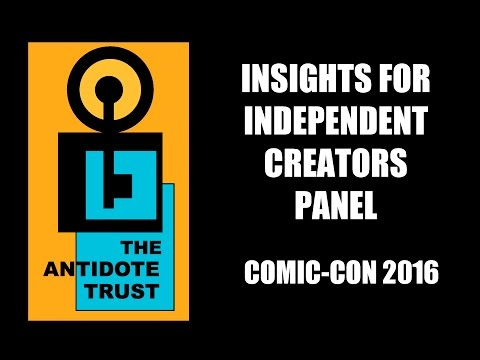 Insights for Independent Creators - Comic-Con 2016