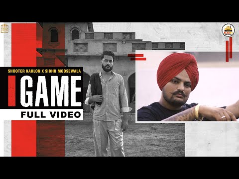 GAME  (Full Video)  Shooter Kahlon | Sidhu Moose Wala | Hunny PK Films | Gold Media | 5911 Records